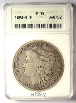 1893-S Morgan Silver Dollar $1 Coin Certified ANACS F15 (Fine) $4,620 Value
