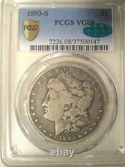 1893-S PCGS VG08 CAC GOLD Shield Silver MORGAN Dollar $1 The KING