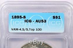 1895-S 1895 Morgan Silver Dollar ICG AU53 Vam-4 S/S Top 100 Variety